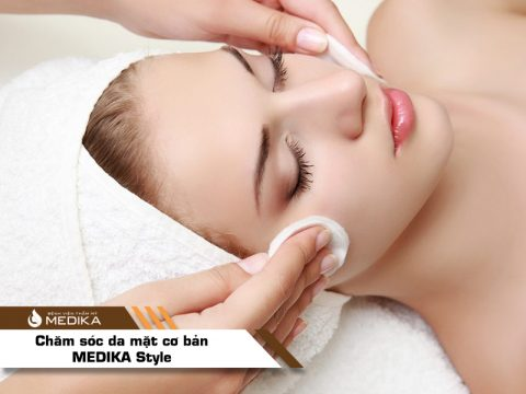 Chăm sóc da mặt cơ bản – MEDIKA Style
