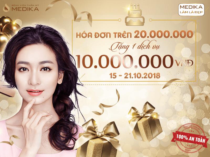 Chúc mừng sinh nhật MEDIKA - Làm đẹp liền tay nhận ngay ưu đãi 20/10 Hóa đơn trên 20.000.000 đồng tặng 1 dịch vụ 10.000.000 đồng