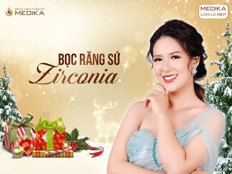 Những xu hướng thẩm mỹ được ưa chuộng nhất 2019 Bọc răng sứ Zirconia MEDIKA.vn