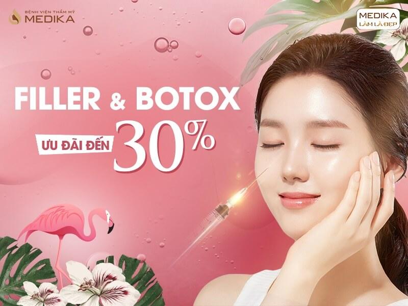 Khuyến mãi tưng bừng - Chào mừng đại lễ 30/4 Filler & Botox MEDIKA.vn
