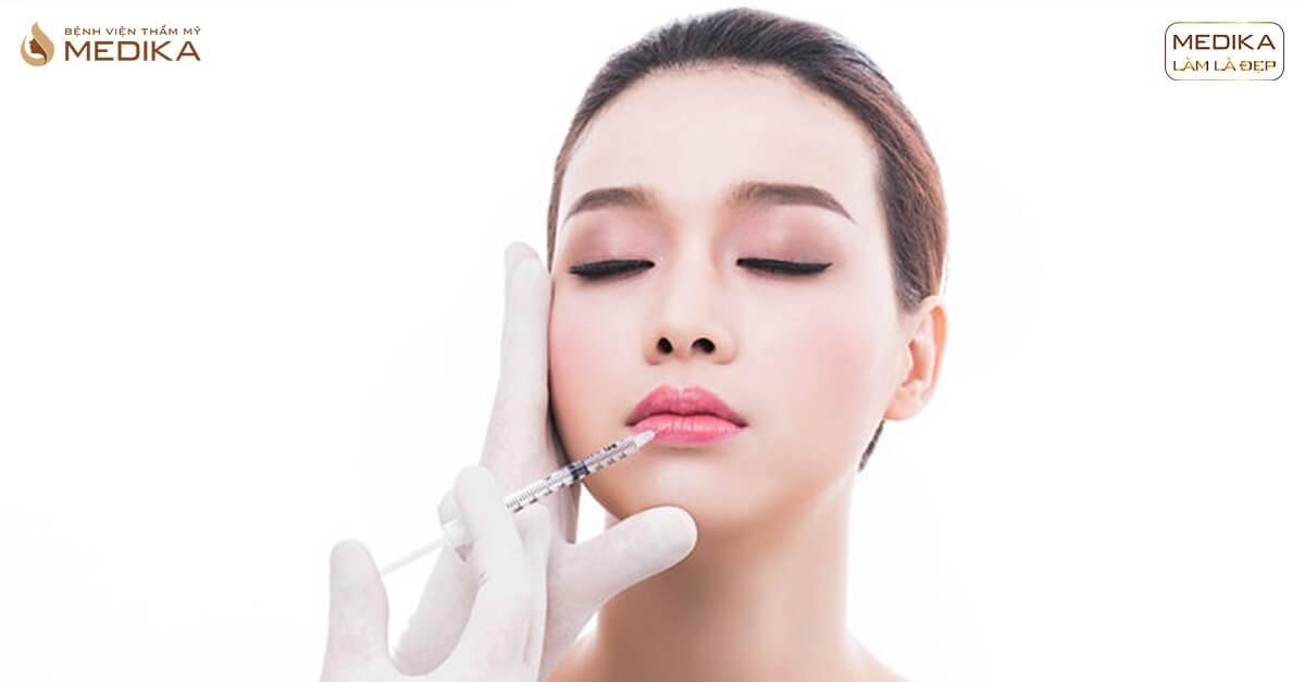 Rủi ro ít ai biết khi thực hiện tiêm Filler môi sai cách tại MEDIKA.vn