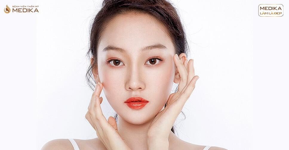Bạn đã biết nâng mũi không phẫu thuật được ưa chuộng nhất năm 2019 - MEDIKA.vn