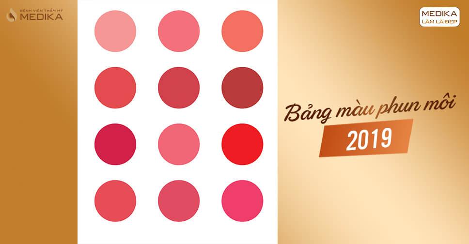 Bảng màu phun môi 2019 - MEDIKA.vn