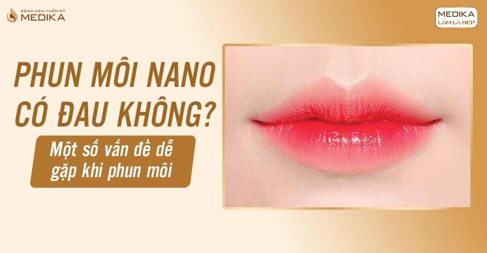 phun-moi-nano-co-dau-khong-mot-so-van-de-de-gap-khi-phun-moi