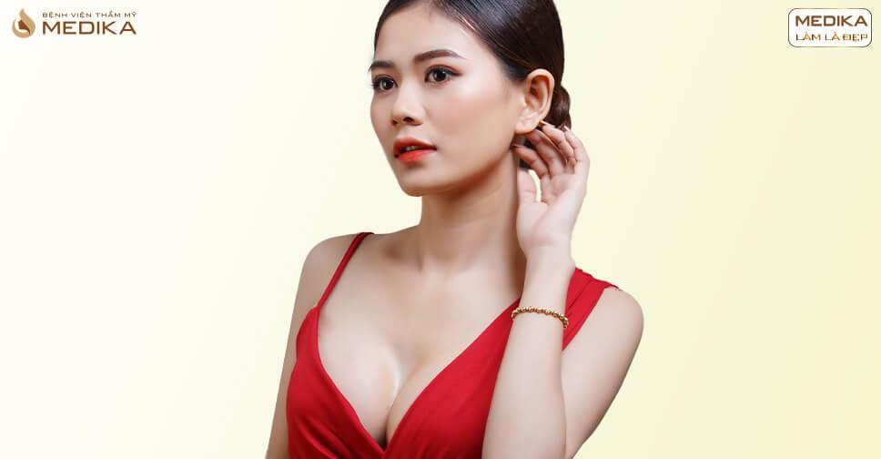 Phẫu thuật nâng ngực giải pháp hoàn hảo dành cho phái đẹp - MEDIKA.vn