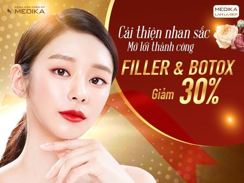 Filler - Botox - Cải thiện nhan sắc mở lối thành công - Mùng 8-3-2020 - MEDIKA.vn