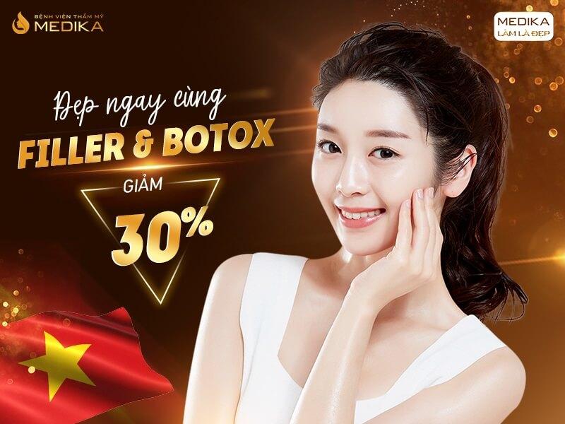 Đẹp ngay cùng Filler - Botox - Tháng 04-2020 - MEDIKA.vn