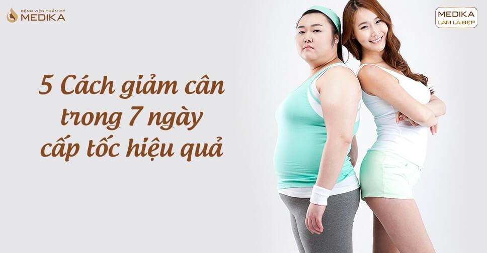 5 cách giảm cân trong 7 ngày cấp tốc hiệu quả