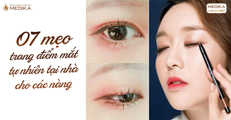7 Mẹo trang điểm mắt tự nhiên tại nhà cho các nàng