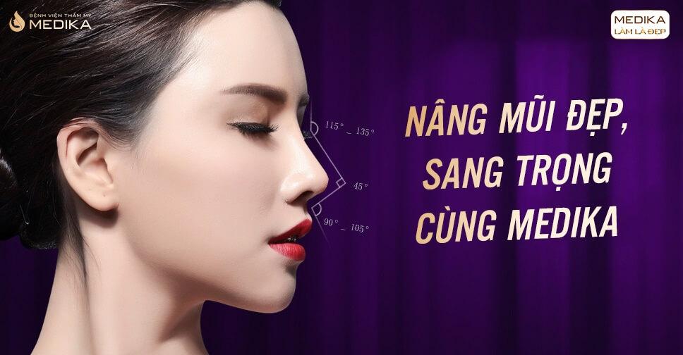 Nâng mũi đẹp tạo nên vẻ đẹp thương hiệu cho bản thân - Bệnh viện thẩm mỹ MEDIKA