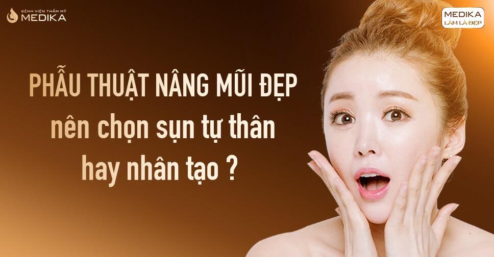 Phẫu thuật nâng mũi đẹp lựa chọn hoàn hảo từ MEDIKA.vn