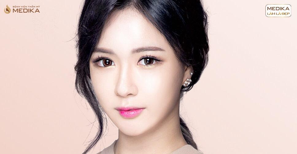 Phẫu thuật nâng mũi đẹp tạo nên vẻ đẹp thương hiệu cho bản thân - MEDIKA.vn