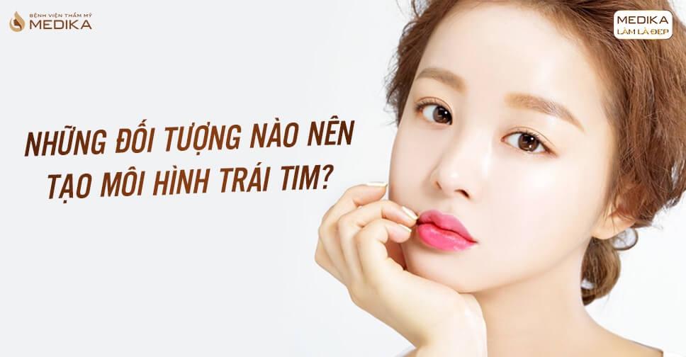 tao-moi-hinh-trai-tim-nhung-doi-tuong-nao-nen-thuc-hien