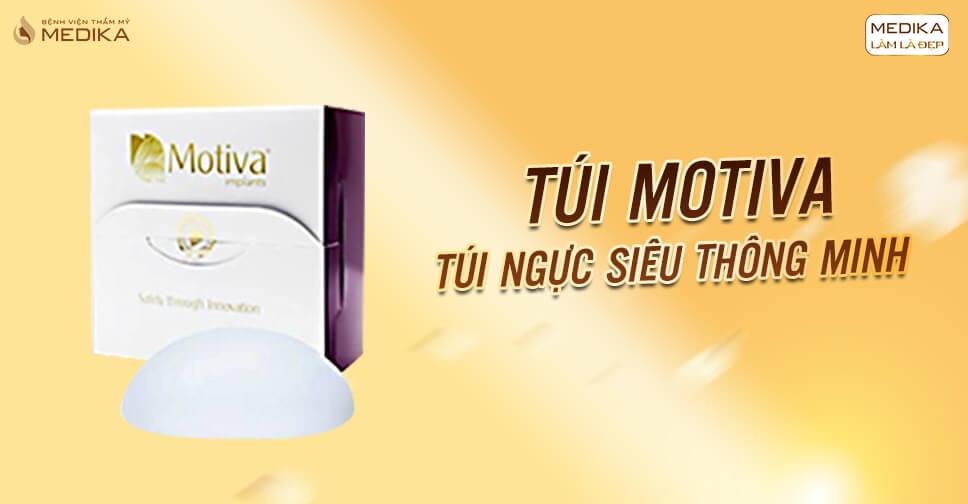 Túi Motiva - Dòng túi vòng 1 chuyên dụng và thông minh - Bệnh viện thẩm mỹ MEDIKA