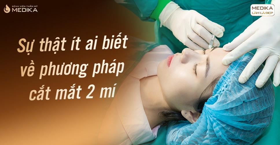 cat-mat-2-mi-su-that-it-ai-biet-ve-phuong-phap-nay