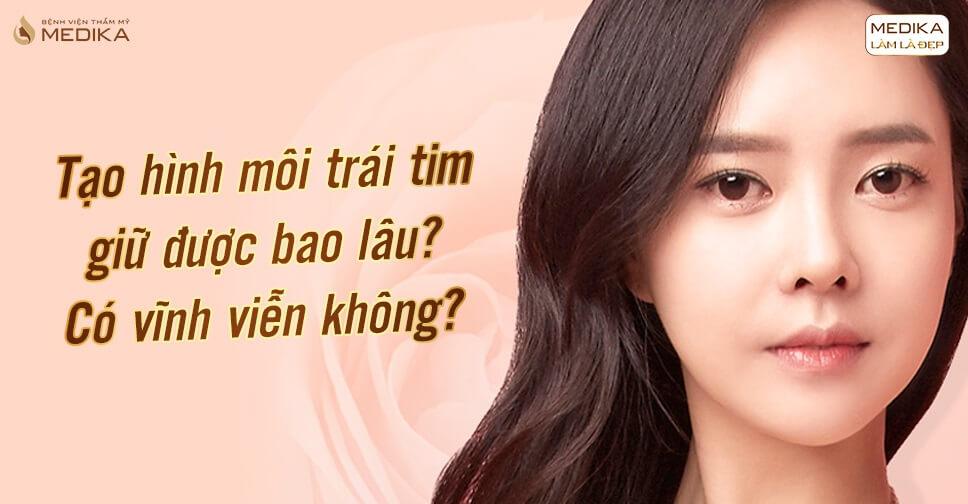 tao-hinh-moi-trai-tim-giu-duoc-bao-lau-co-vinh-vien-khong