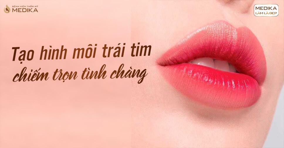 Tạo hình môi trái tim vẻ đẹp gợi cảm của phái nữ
