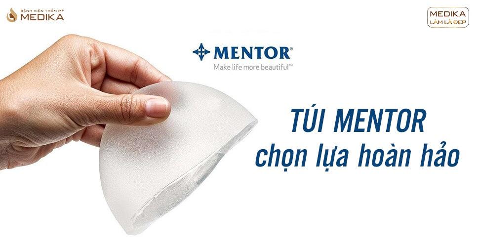 Vì sao túi Mentor lại được mệnh danh túi ngực quốc dân? - Bệnh viện thẩm mỹ MEDIKA