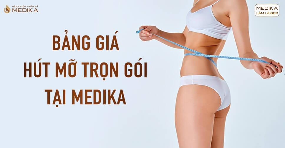bang-gia-hut-mo-tron-goi-tai-medika