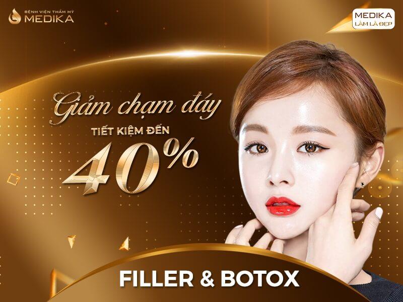 Filler & Botox giảm chạm đáy tiết kiệm đến 40% - Bệnh viện thẩm mỹ MEDIKA - 01-08-2020