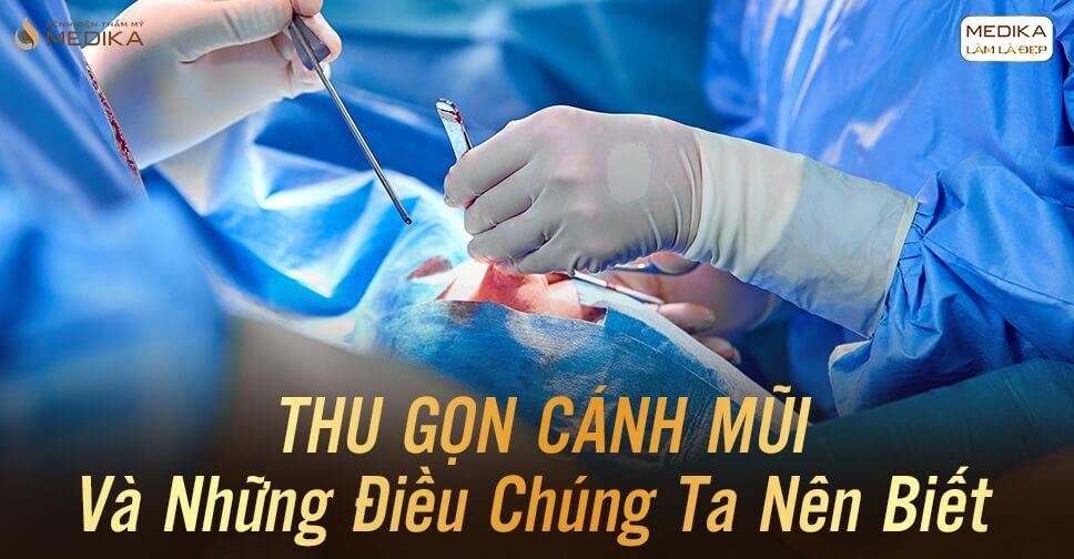 Tiểu phẫu thu gọn cánh mũi và những điều chúng ta nên biết - MEDIKA.vn