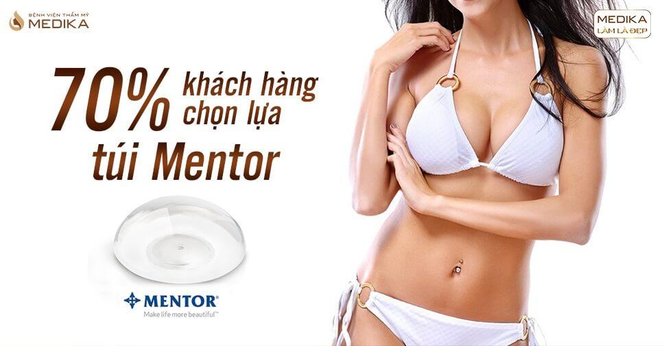 70% chị em lựa chọn nâng vòng 1 túi Mentor - Bệnh viện thẩm mỹ MEDIKA