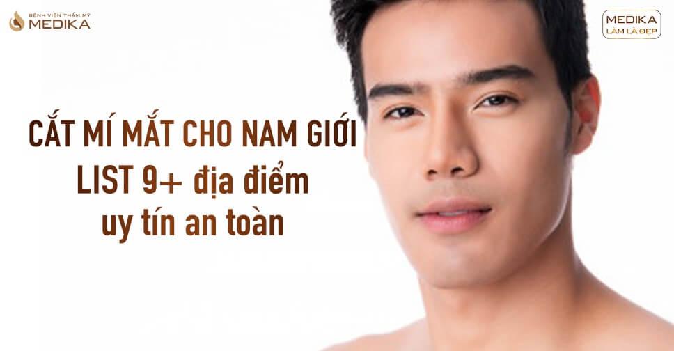 cat-mi-mat-cho-nam-gioi-list-9-dia-diem-uy-tin-an-toan