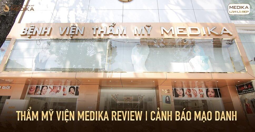 Thẩm mỹ viện Medika review CẢNH BÁO mạo danh