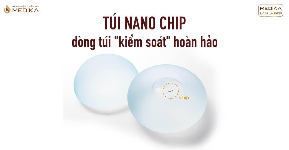 Túi Nano Chip KIỂM SOÁT sức khỏe khách hàng hoàn hảo tại Bệnh viện thẩm mỹ MEDIKA
