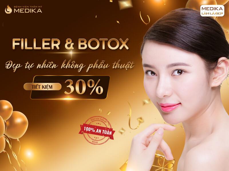 Filler & Botox đẹp tự nhiên không phẫu thuật tiết kiệm 30% - Bệnh viện thẩm mỹ MEDIKA
