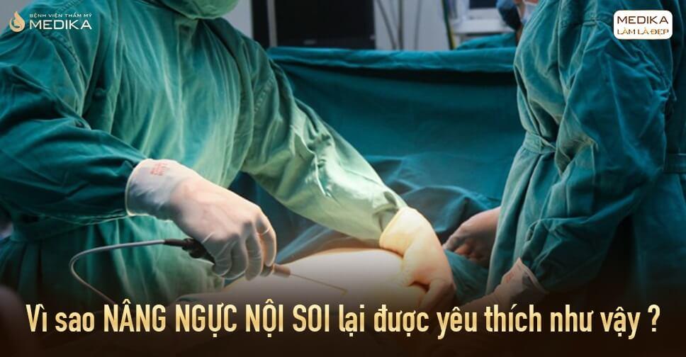 Nâng ngực phương pháp cải thiện vòng 1 cho chị em tại Bệnh viện thẩm mỹ MEDIKA