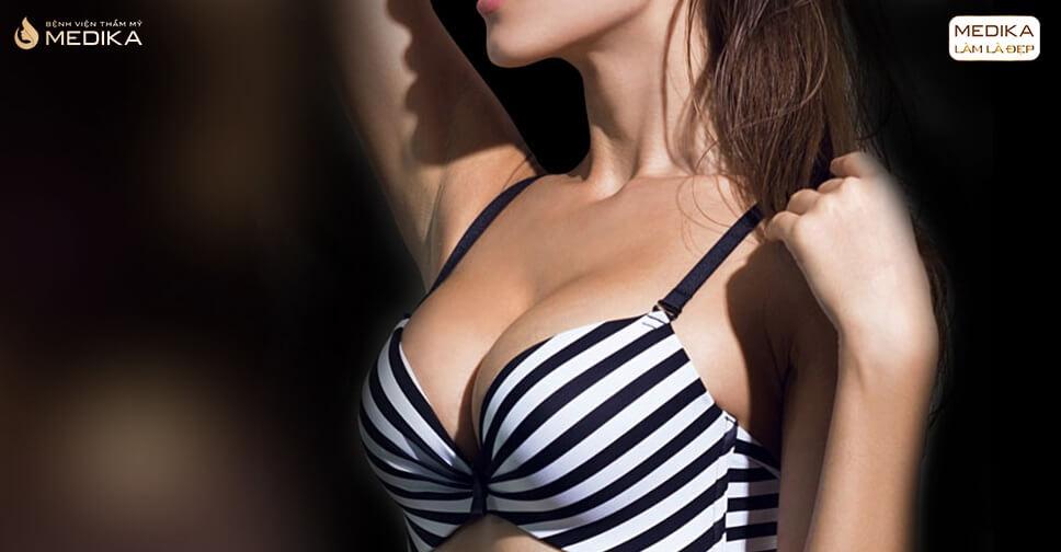 Nâng ngực xong bao lâu mặc áo ngực lại được ở Bệnh viện thẩm mỹ MEDIKA?