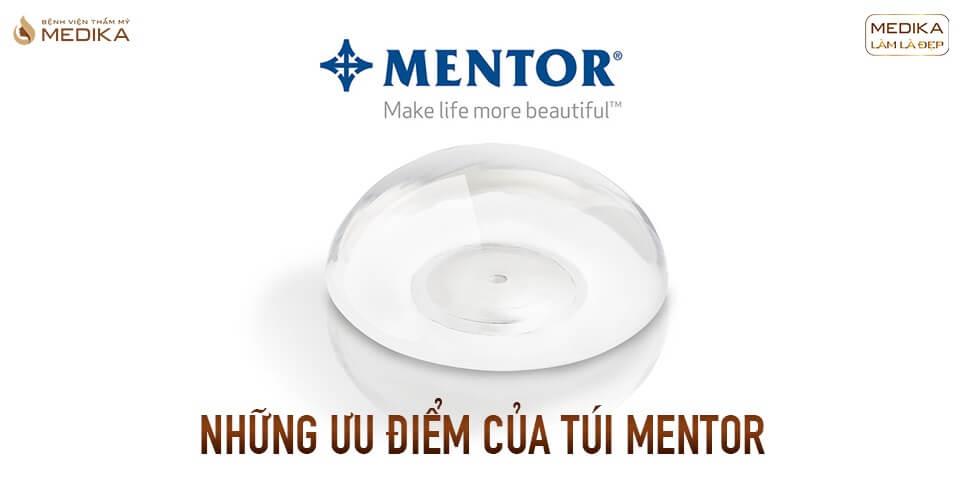 Những ưu điểm của túi Mentor tại Bệnh viện thẩm mỹ MEDIKA?