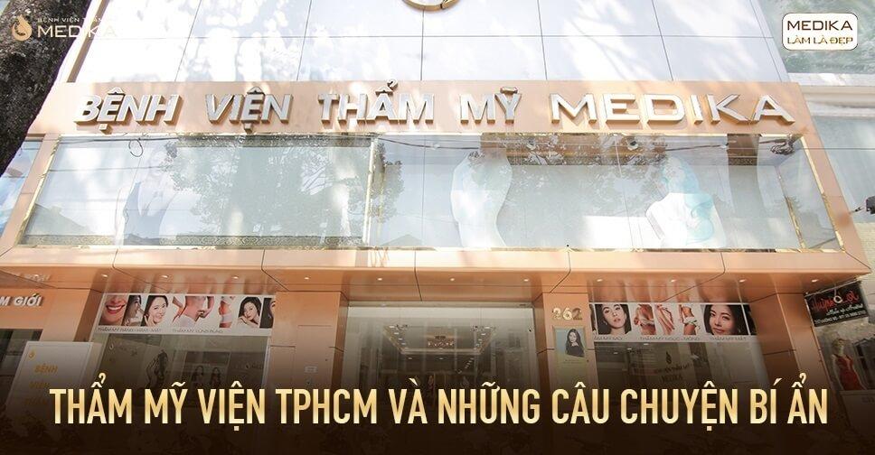 Thẩm mỹ viện TPHCM và những câu chuyện BÍ ẨN