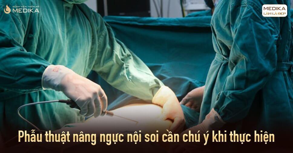 Phẫu thuật nâng ngực và những bí mật ít ai biết từ Bệnh viện thẩm mỹ MEDIKA