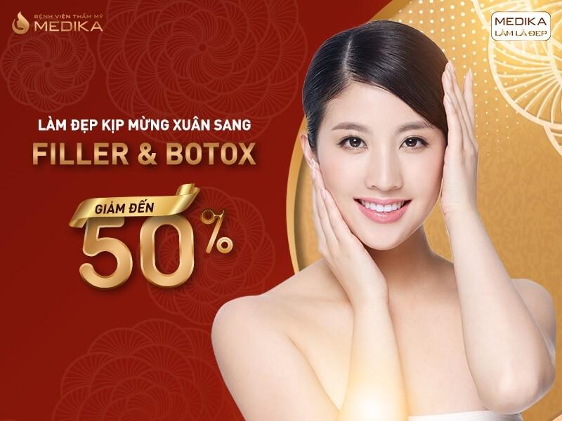 Filler - Botox - Vạn quà Tết - Kết lộc xuân - Bệnh viện thẩm mỹ MEDIKA