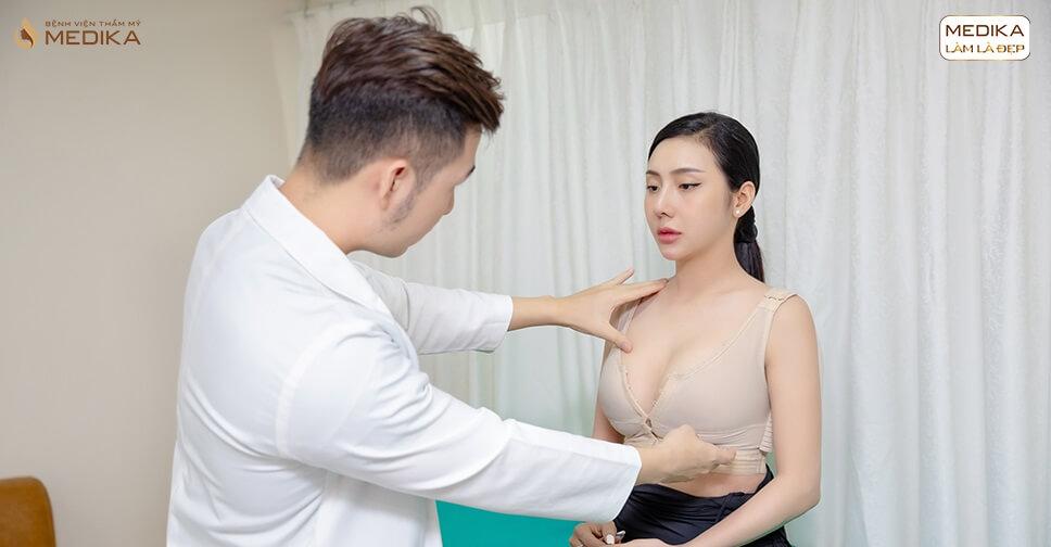 Nâng ngực an toàn giá rẻ ở đâu bởi Bệnh viện thẩm mỹ MEDIKA?