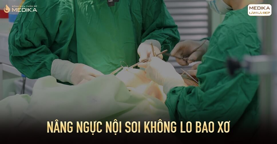 Nâng ngực  giải pháp cho khách hàng sợ đau bởi Bệnh viện thẩm mỹ MEDIKA