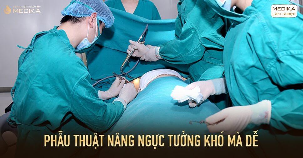 Phẫu thuật nâng ngực thực hiện chỉ trong 90 phút bởi Bệnh viện thẩm mỹ MEDIKA