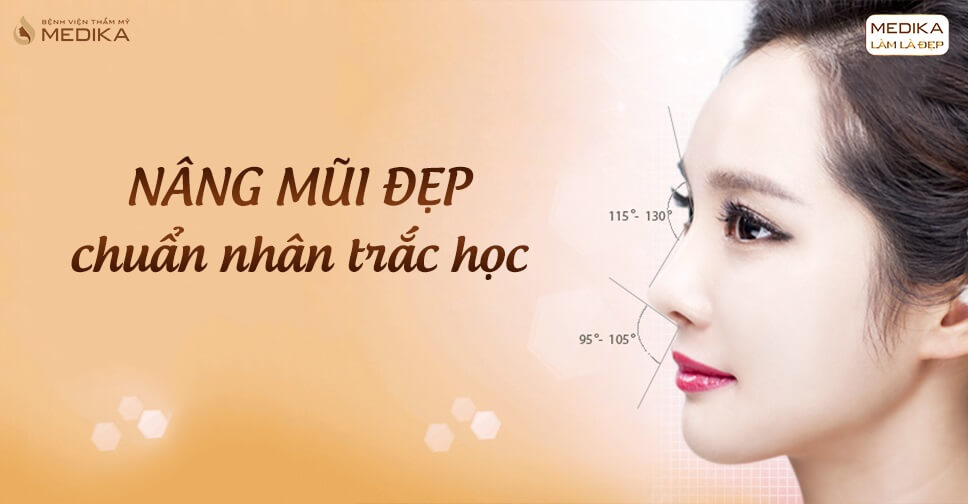 Bí quyết có được dáng mũi tự nhiên sau khi thực hiện nâng mũi đẹp từ Bệnh viện thẩm mỹ MEDIKA