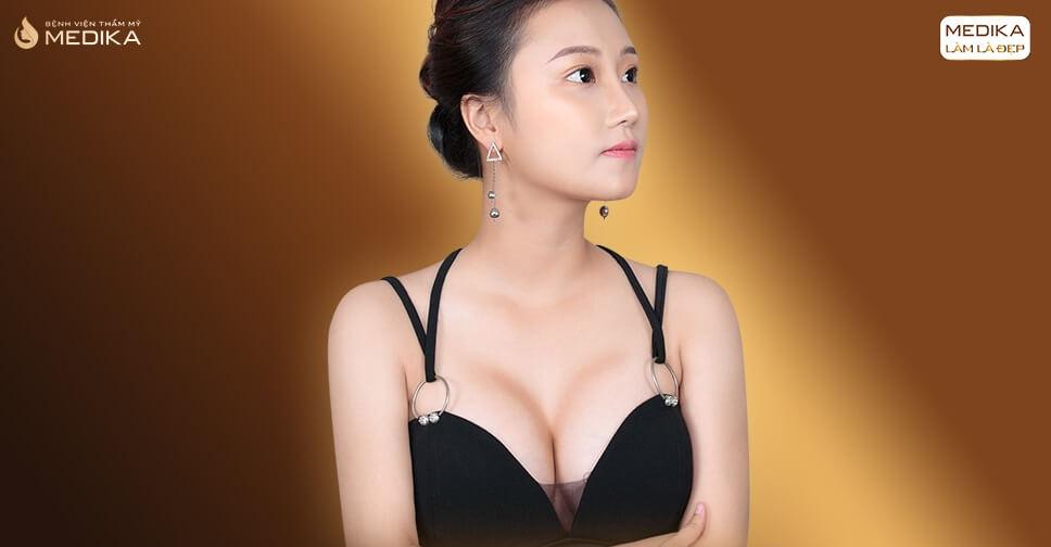 Nâng ngực đẹp bởi Bệnh viện thẩm mỹ MEDIKA
