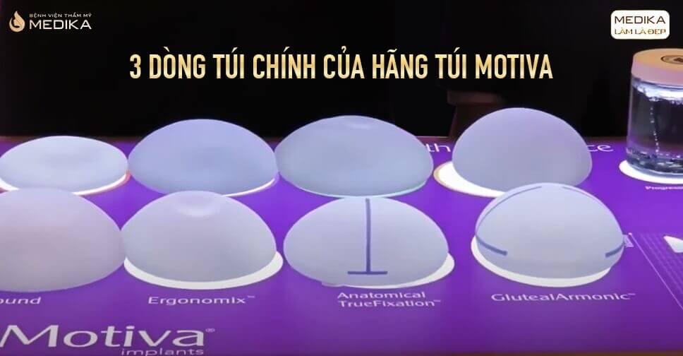 3 Dòng Túi Motiva được nhiều khách hàng tin tưởng chọn lựa tại Bệnh viện thẩm mỹ MEDIKA