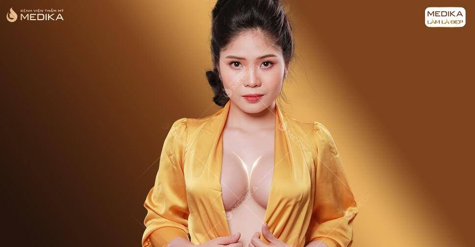 Nên phẫu thuật nâng ngực đẹp ở Bệnh viện thẩm mỹ MEDIKA