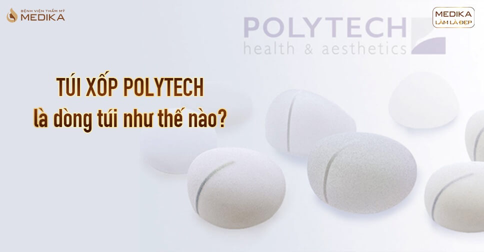 Túi xốp Polytech dòng túi an toàn cho khách hàng ở Bệnh viện thẩm mỹ MEDIKA