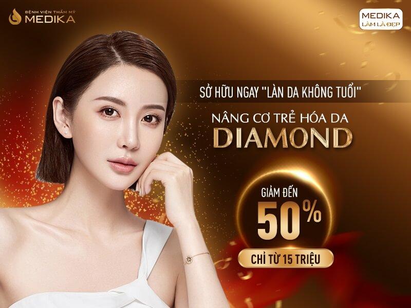 Nâng cơ trẻ hóa da Diamond - Sở hữu ngay làn da không tuổi - MEDIKA.vn