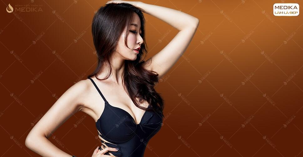 Những trường hợp nên và không nên phẫu thuật nâng ngực ở MEDIKA.vn