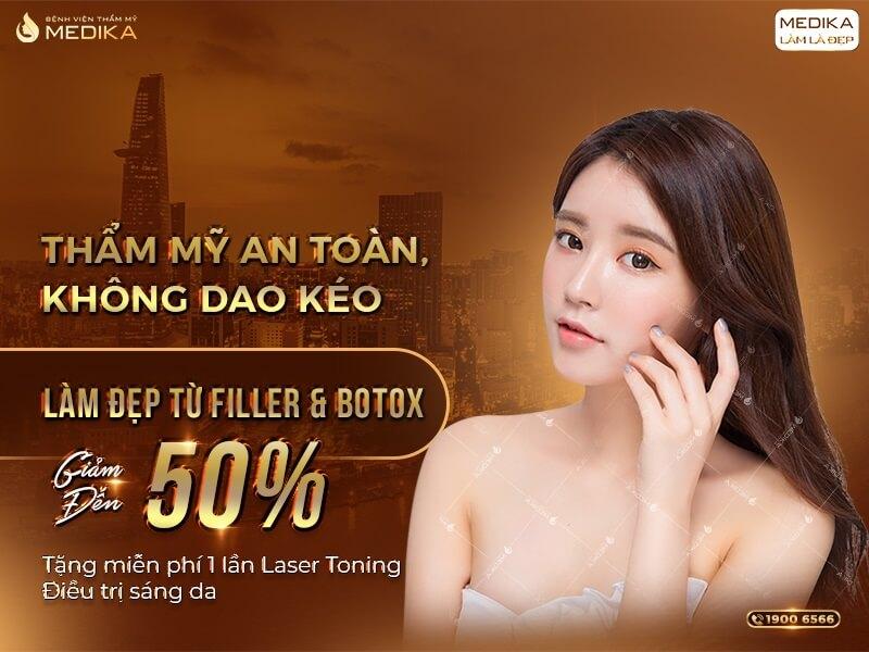 Filler - Botox - Thẩm mỹ an toàn - Không dao kéo - MEDIKA.vn